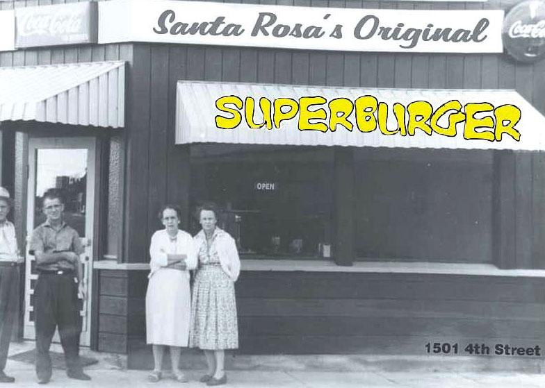 Original Superburger | Santa Rosa