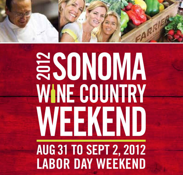 Sonoma Wine Country Weekend 2012