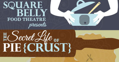Secret Life of Pie (Crust)