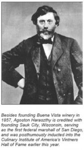 Agoston Haraszthy founded Buena Vista in 1857.