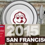 Michelin Stars 2015 Announced for Bay Area Restaurants