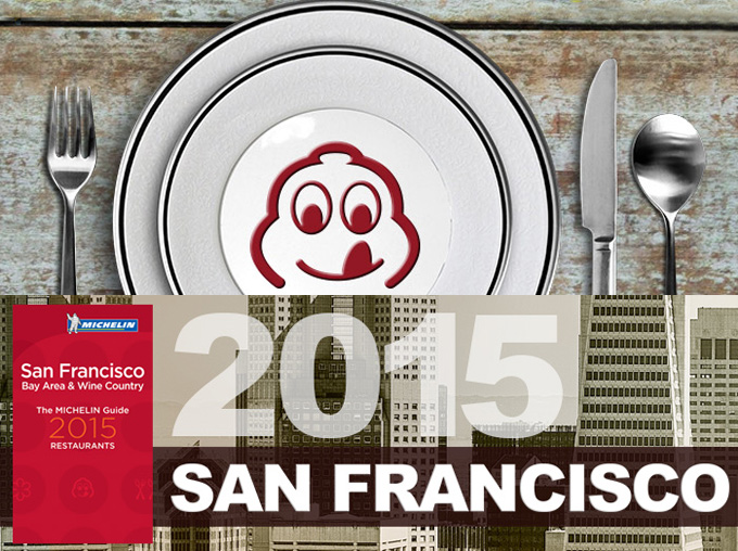 Michelin Stars 2015 Announced for Bay Area Restaurants