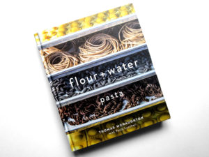 Flour Water Pasta Cookbook