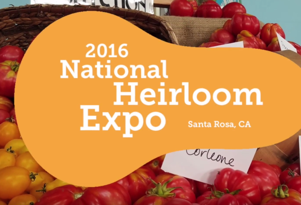 National Heirloom Expo: Grow Your Own